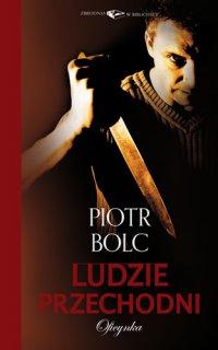 Ludzie przechodni - Piotr Bolc - ebook