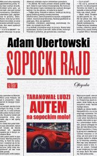 Sopocki rajd - Adam Ubertowski - ebook