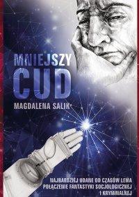 Mniejszy cud - Magdalena Salik - ebook