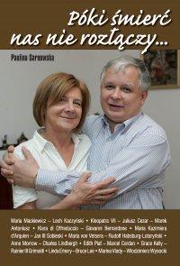 Póki śmierć nas nie rozłączy - Paulina Sarnowska - ebook