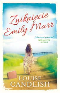 Zniknięcie Emily Marr - Louise Candlish - ebook