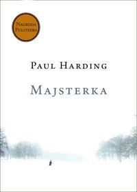 Majsterka - Paul Harding - ebook