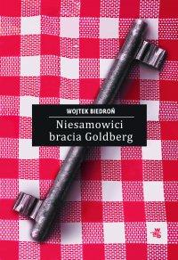 Niesamowici bracia Goldberg - Wojtek Biedroń - ebook