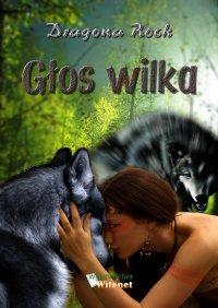Głos wilka - Dragona Rock - ebook