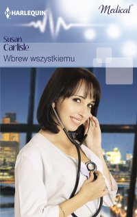 Wbrew wszystkiemu - Susan Carlisle - ebook