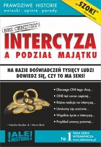Intercyza a podział majątku. Prawdziwe historie, wnioski, opinie, porady... - Marcin Black - ebook