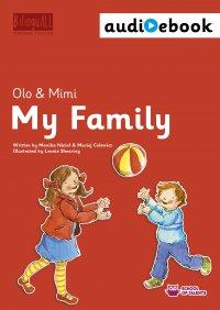 My Family. Ebook + audiobook. Nauka angielskiego dla dzieci 2-7 lat