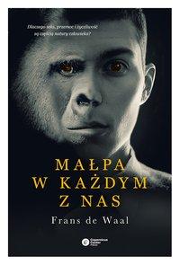 Małpa w każdym z nas - Frans de Waal - ebook