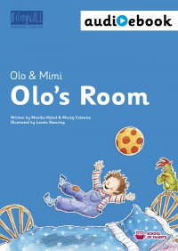 Olo's Room. Ebook + audiobook. Nauka angielskiego dla dzieci 2-7 lat - Monika Nizioł-Celewicz - ebook