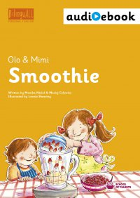 Smoothie. Ebook + audiobook. Nauka angielskiego dla dzieci 2-7 lat - Monika Nizioł-Celewicz - ebook