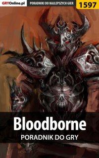 Bloodborne - poradnik do gry