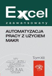 Automatyzacja pracy z użyciem makr - Jakub Kudliński - ebook
