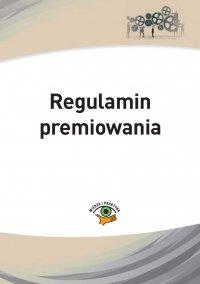Regulamin premiowania - Anna Martuszewicz - ebook