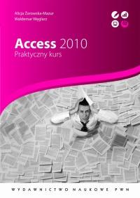 Access 2010. Praktyczny kurs - Waldemar Węglarz - ebook