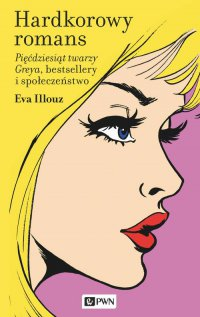 Hardkorowy romans - Eva Illouz - ebook