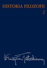 Historia filozofii. Tom 2 - Władysław Tatarkiewicz - ebook