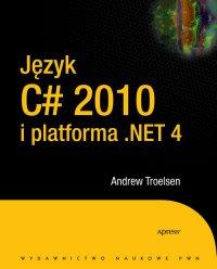 Język C# 2010 i platforma .NET 4.0