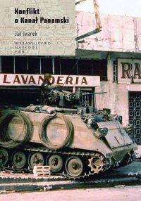 Konflikt o Kanał Panamski - Jan Iwanek - ebook