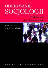 Odkrywanie socjologii - Anna Karwińska - ebook