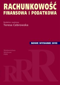 Rachunkowość finansowa i podatkowa - Teresa Cebrowska - ebook