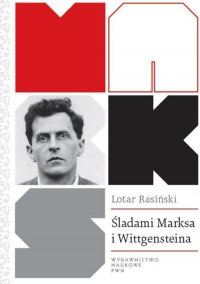 Śladami Marksa i Wittgensteina - Lotar Rasiński - ebook
