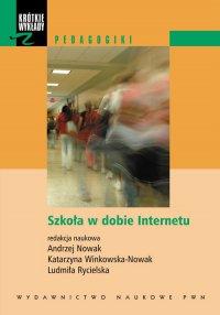 Szkoła w dobie Internetu - Andrzej Nowak - ebook