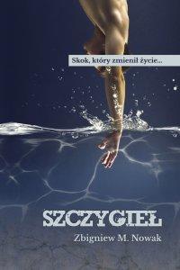 Szczygieł - Zbigniew M. Nowak - ebook
