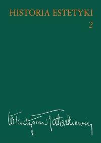 Historia estetyki. Tom 2 - Władysław Tatarkiewicz - ebook