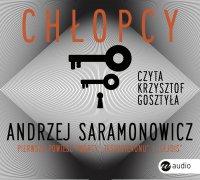 Chłopcy - Andrzej Saramonowicz - audiobook