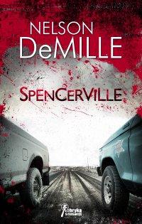 Spencerville - Nelson DeMille - ebook