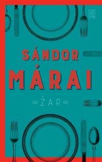 Żar - Sandor Marai - ebook