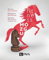 Fitness mózgu - Alvaro Fernandez - ebook