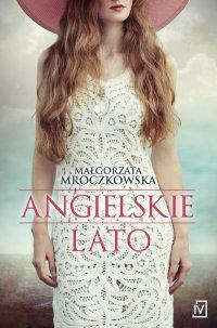 Angielskie lato - Małgorzata Mroczkowska - ebook