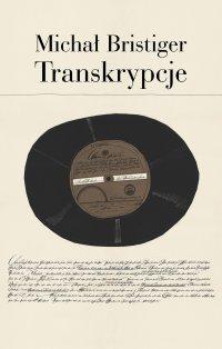 Transkrypcje. Pisma i przekłady