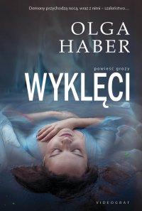 Wyklęci - Olga Haber - ebook