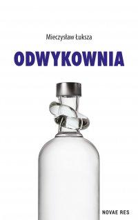 Odwykownia - Mieczysław Łuksza - ebook