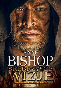 Srebrzyste wizje. Tom 3. Inni - Anne Bishop - ebook