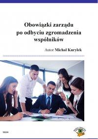 Obowiązki zarządu po odbyciu zgromadzeniu wspólników