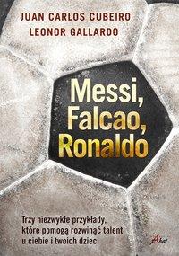 Messi, Falcao, Ronaldo