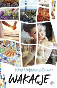 Wakacje - Nina Majewska-Brown - ebook