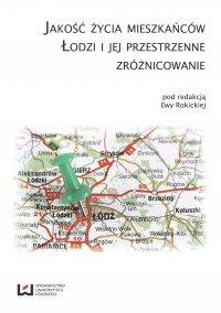 Jakość życia mieszkańców Łodzi i jej przestrzenne zróżnicowanie