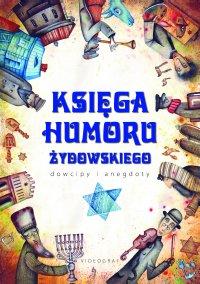 Księga humoru żydowskiego. Dowcipy i anegdoty