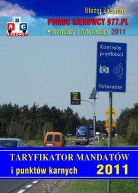 Taryfikator mandatów i punktów karnych 2011. - Błażej Zasadny - ebook
