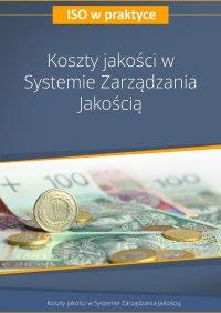 Koszty jakości w Systemie Zarządzania Jakością. Wydanie 2