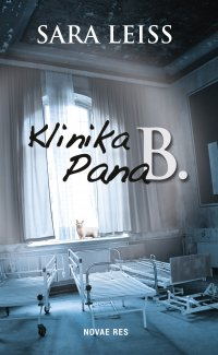 Klinika Pana B. - Sara Leiss - ebook