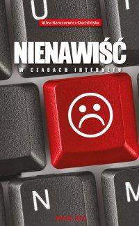 Nienawiść w czasach internetu - Alina Naruszewicz-Duchlińska - ebook