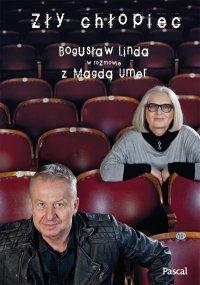 Zły chłopiec - Bogusław Linda - ebook