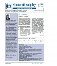 Pracownik socjalny. Aktualności i wskazówki z zakresu praktyki zawodowej i organizacji pracy w placówkach pomocy społecznej. Nr 6/2015