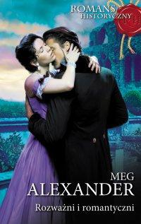 Rozważni i romantyczni - Meg Alexander - ebook