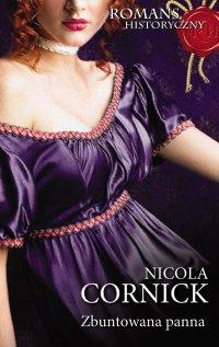 Zbuntowana panna - Nicola Cornick - ebook